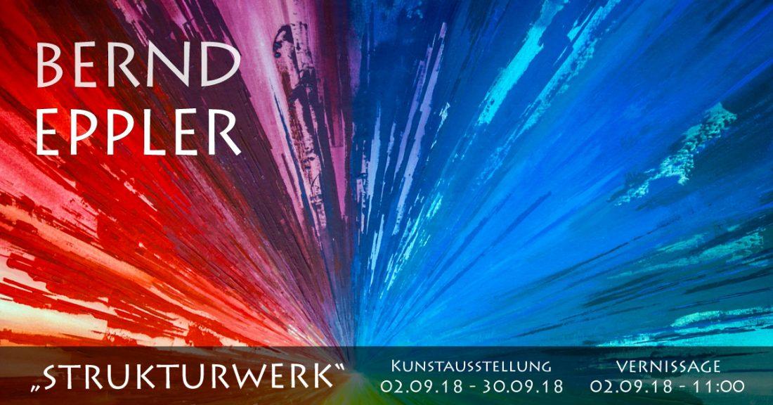 """Kunstausstellung Strukturwerk, Bernd Eppler, Galerie """"Die Werkstatt"""", Erfweiler, 2018, eppart, abstrakte Kunst"""